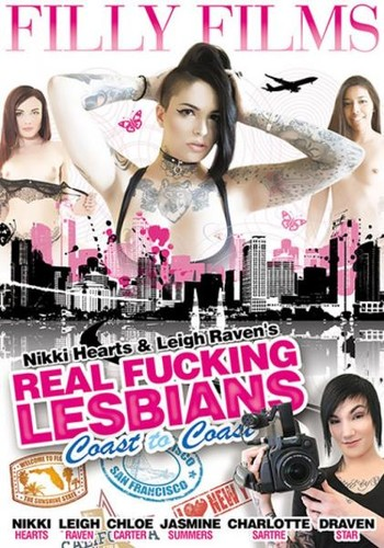 Real Fucking Lesbians Coast To Coast (2017/Filly Films/DVDRip)
